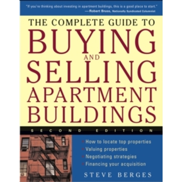 The Complete Guide to Buying and Selling Apartment Buildings by Steve Berges (Paperback, 2004)