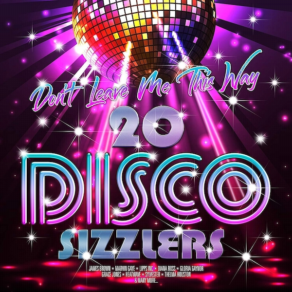 Various - Don't Leave Me This Way 20 Disco Sizzlers Vinyl