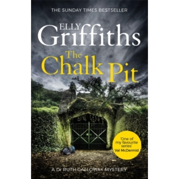 The Chalk Pit : The Dr Ruth Galloway Mysteries 9