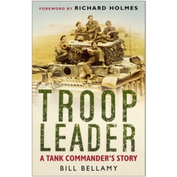 Troop Leader : A Tank Commander's Story