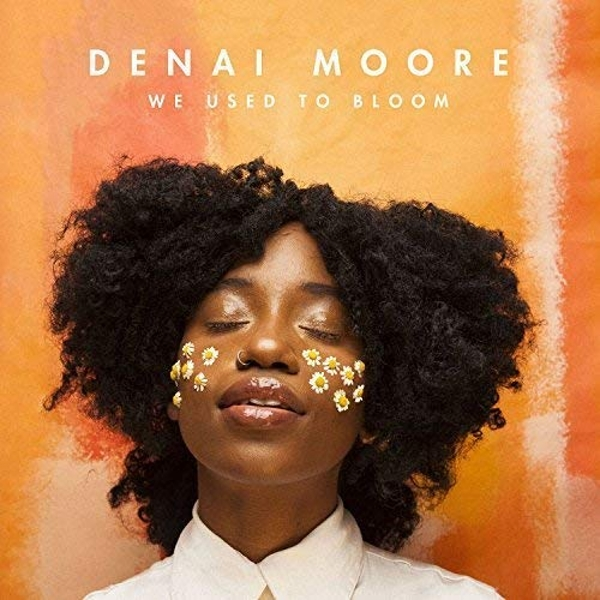 Denai Moore - We Used To Bloom CD