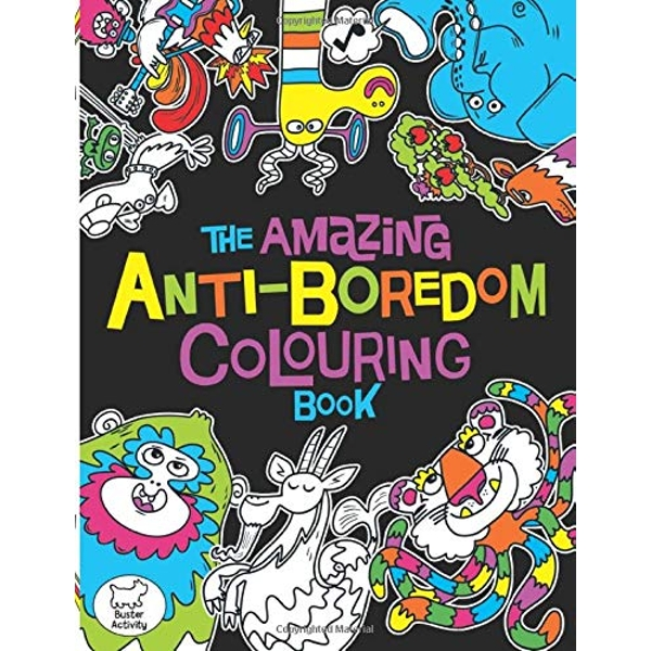 The Amazing Anti-Boredom Colouring Book by Chris Dickason (Paperback, 2016)