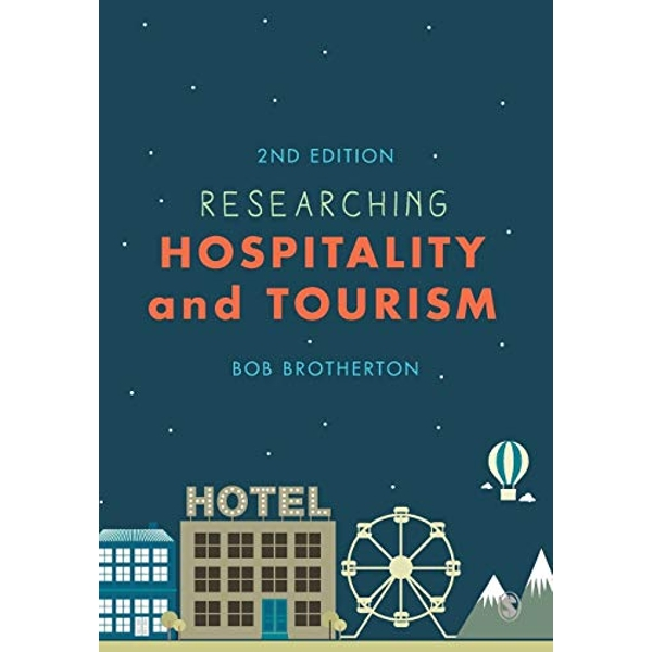 Researching Hospitality and Tourism by Bob Brotherton (Paperback, 2015)