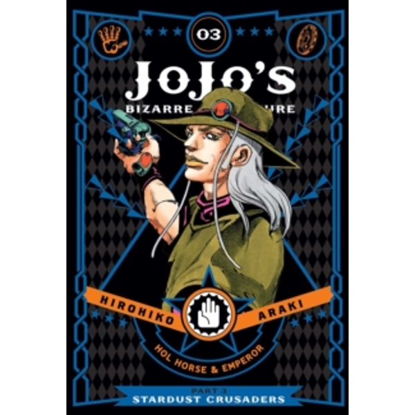 JoJo's Bizarre Adventure: Part 3--Stardust Crusaders, Vol. 3 : 3