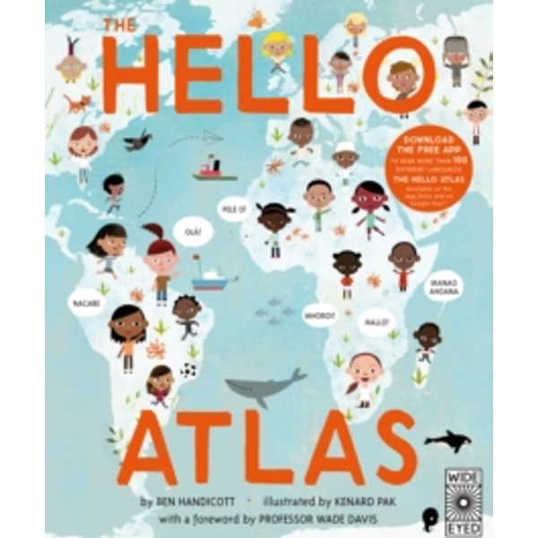 The Hello Atlas : Download the free app to hear more than 100 different languages