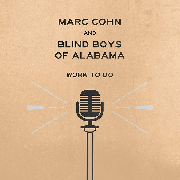 Marc Cohn & Blind Boys Of Alabama - Work To Do Vinyl