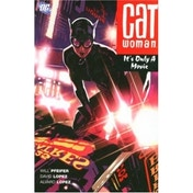 CATWOMAN ITS ONLY A MOVIE TP