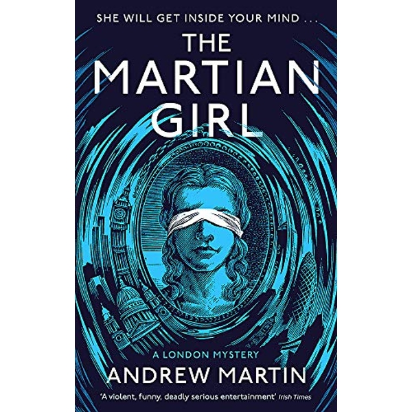 The Martian Girl: A London Mystery  Paperback / softback 2019