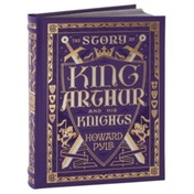 The Story of King Arthur and His Knights (Barnes & Noble Children's Leatherbound Classics) by Howard Pyle (Leather / fine binding, 2016)