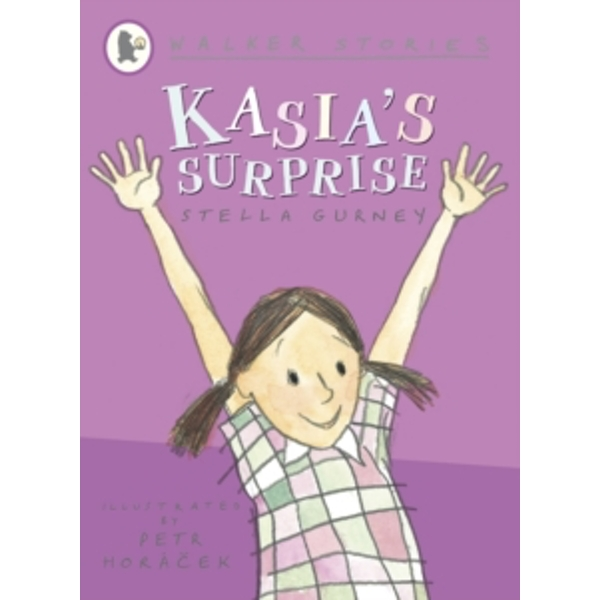 Kasia's Surprise by Stella Gurney (Paperback, 2010)