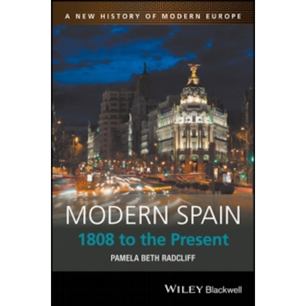 Modern Spain : 1808 to the Present