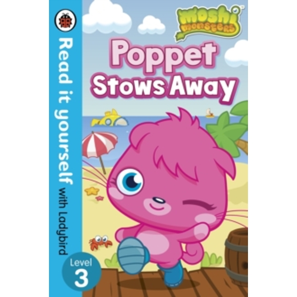 Moshi Monsters: Poppet Stows Away - Read it Yourself with Ladybird : Level 3