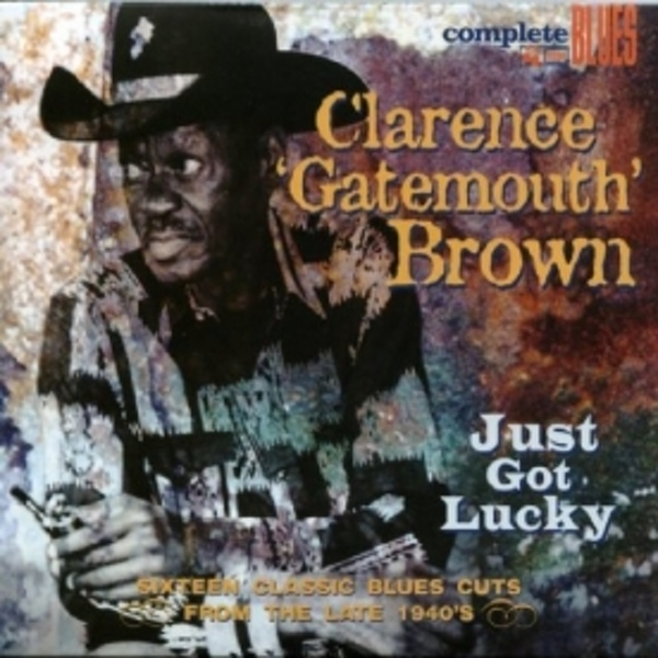 "Clarence ""Gatemouth"" Brown Just Got Lucky CD"