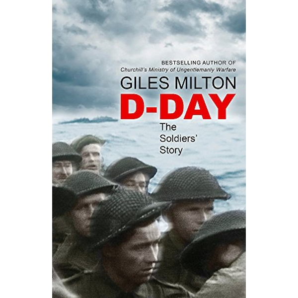 D-Day The Soldiers' Story Hardback 2018