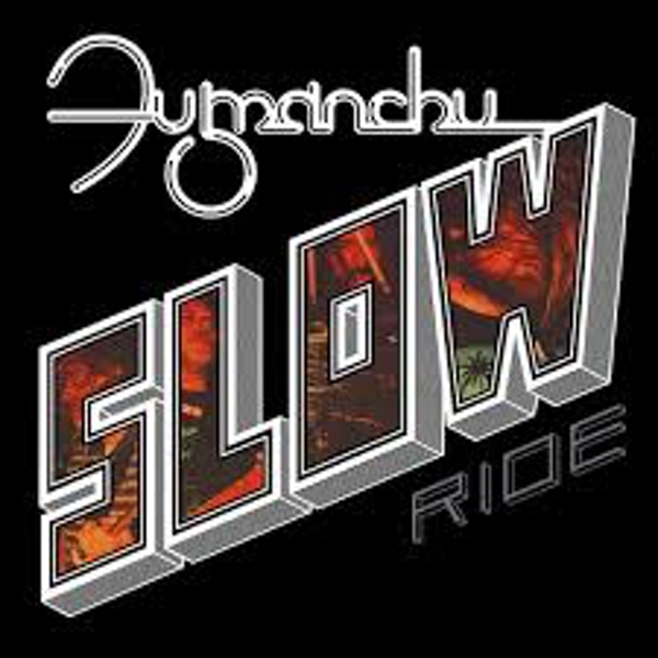 Fu Manchu ‎- Slow Ride / Future Transmitter Vinyl