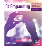 C# Programming: From Problem Analysis to Program Design by Barbara Doyle (Paperback, 2015)