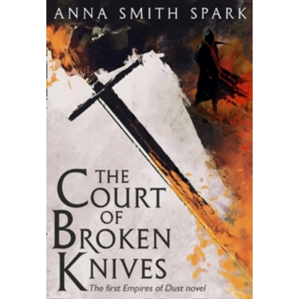 The Court of Broken Knives : 1