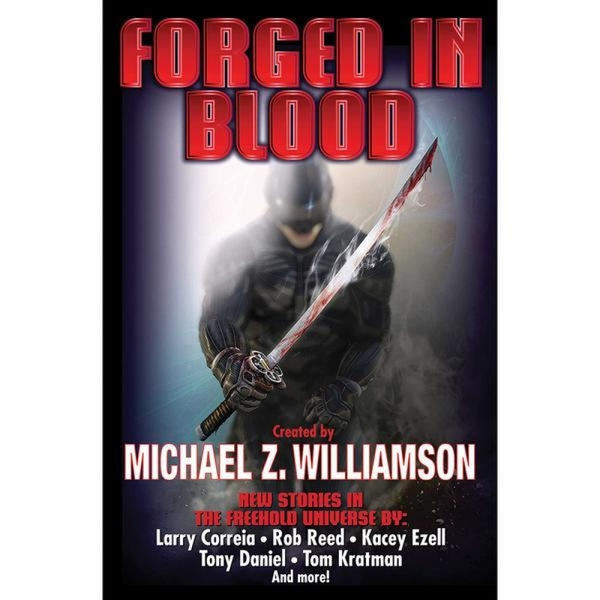 Forged in Blood by Michael Williamson (Hardback, 2017)