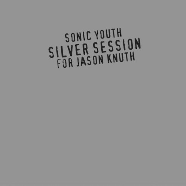 Sonic Youth - Silver Session CD