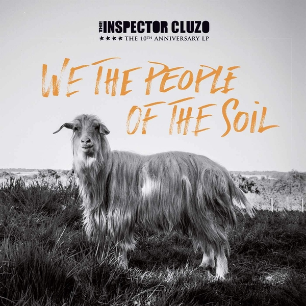 Inspector Cluzo - We The People Of The Soil Vinyl