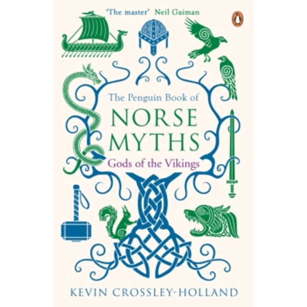 The Penguin Book of Norse Myths : Gods of the Vikings