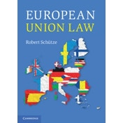 European Union Law by Robert Schutze (Paperback, 2015)
