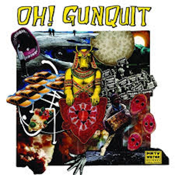 Oh! Gunquit ‎– Eat Yuppies and Dance Vinyl
