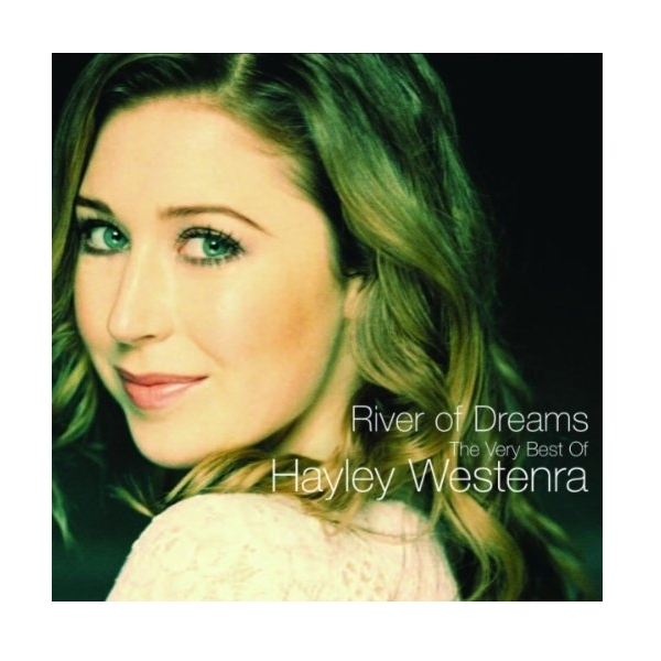 Hayley Westenra - River Of Dreams - The Very Best Of Hayley Westenra CD
