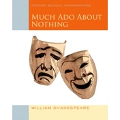 Oxford School Shakespeare: Much Ado About Nothing by William Shakespeare (Paperback, 2009)