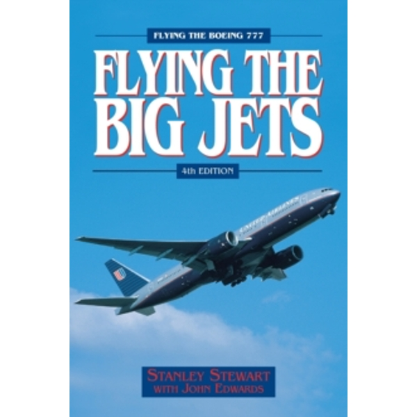 Flying the Big Jets by Stanley Stewart (Paperback, 2002)
