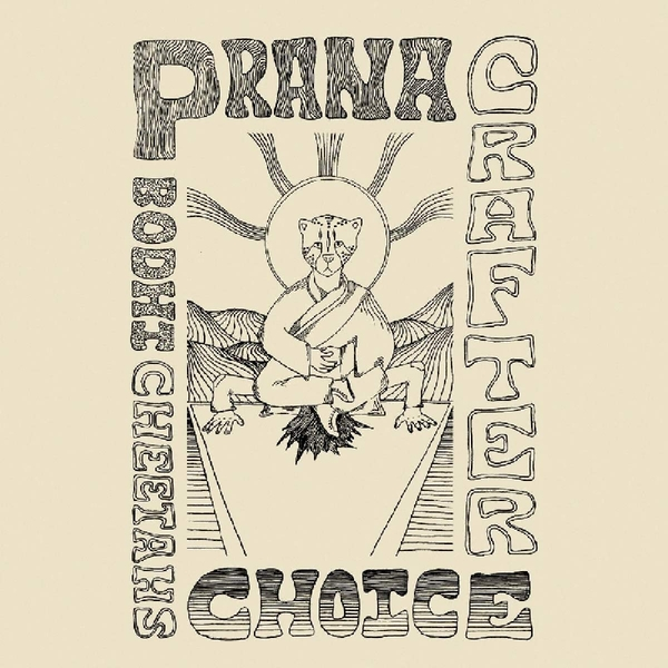 Prana Crafter - Bodhi Cheetahs Choice Vinyl
