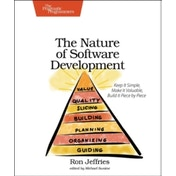The Nature of Software Development: Keep it Simple, Make it Valuable, Build it Piece by Piece by Ron Jeffries (Paperback, 2015)