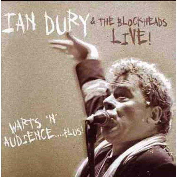Ian Dury & The Blockheads - Warts 'n' Audience: Plus! CD