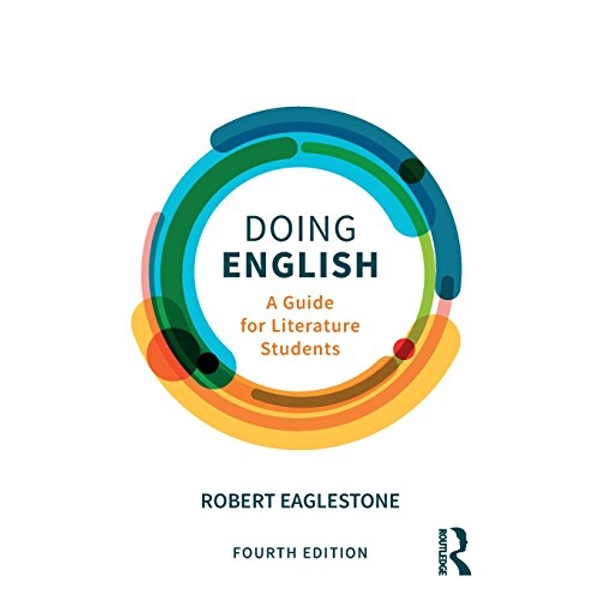 Doing English: A Guide for Literature Students by Robert Eaglestone (Paperback, 2017)
