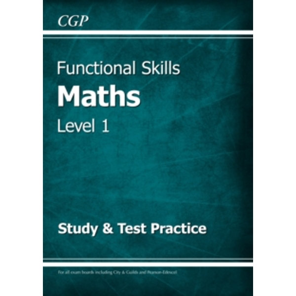 Functional Skills Maths Level 1 - Study & Test Practice by CGP Books (Paperback, 2016)