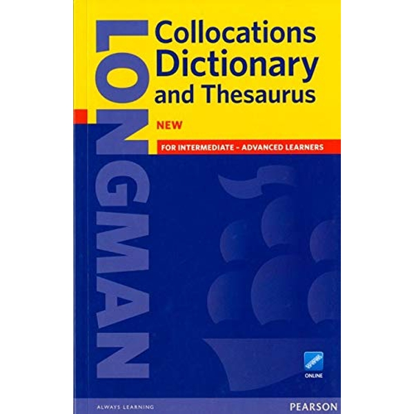 Longman Collocations Dictionary and Thesaurus Paper with online  Mixed media product 2013