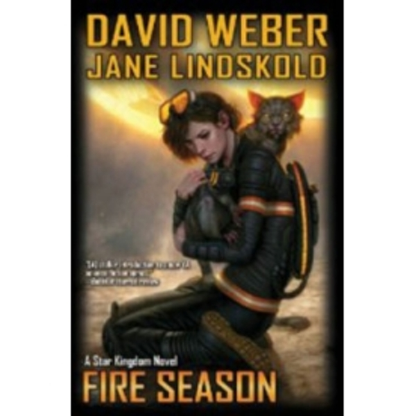 Fire Season by David Weber, Jane Lindskold (Hardback, 2012)