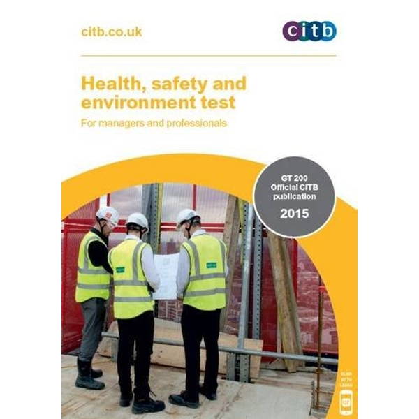 Health, Safety and Environment Test for Managers and Professionals: GT 200/15 by CITB (Paperback, 2015)