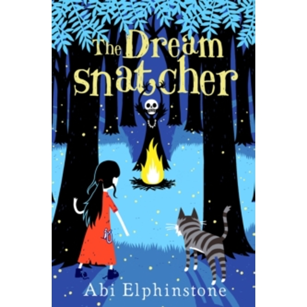 The Dreamsnatcher by Abi Elphinstone (Paperback, 2015)