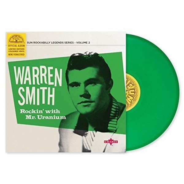 Warren Smith - Rockin' With Mr Uranium Vinyl