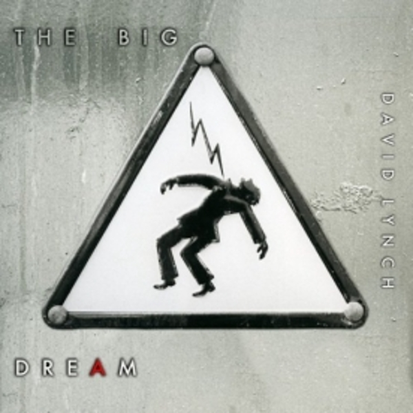 David Lynch - The Big Dream CD