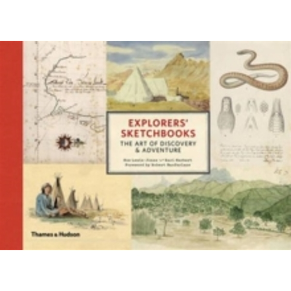 Explorers' Sketchbooks: The Art of Discovery & Adventure by Huw Lewis-Jones (Hardback, 2016)