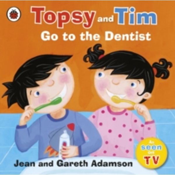 Topsy and Tim: Go to the Dentist by Jean Adamson (Paperback, 2009)