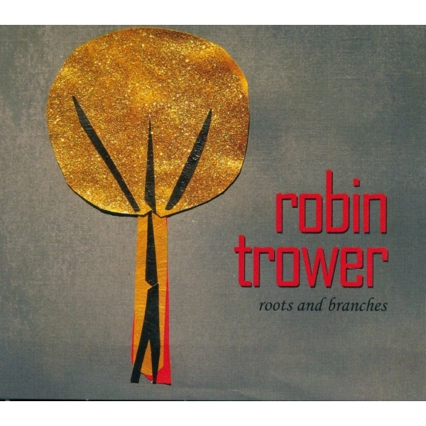 Robin Trower - Roots and Branches CD