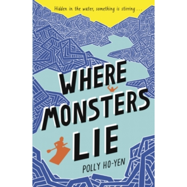 Where Monsters Lie by Polly Ho-Yen (Paperback, 2016)