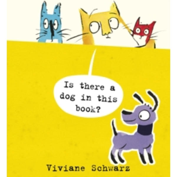 Is There a Dog in This Book? by Viviane Schwarz (Paperback, 2015)