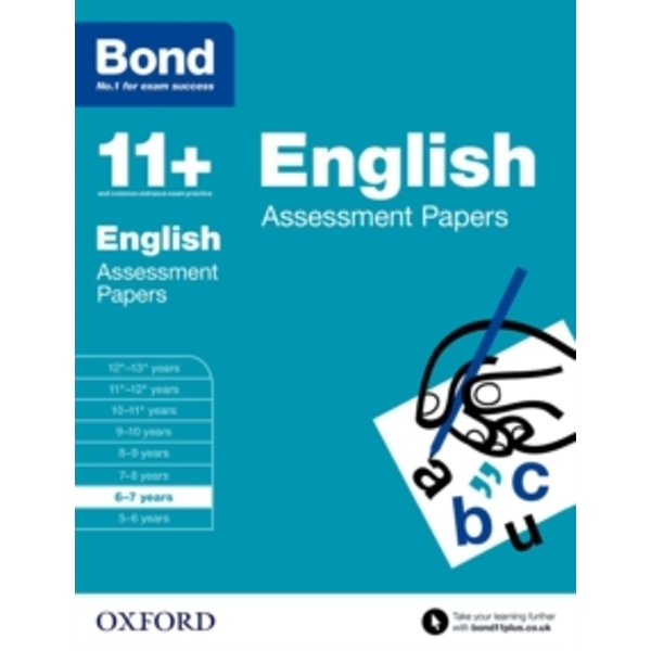 Bond 11+: English: Assessment Papers: 6-7 years by Sarah Lindsay, Bond (Paperback, 2015)