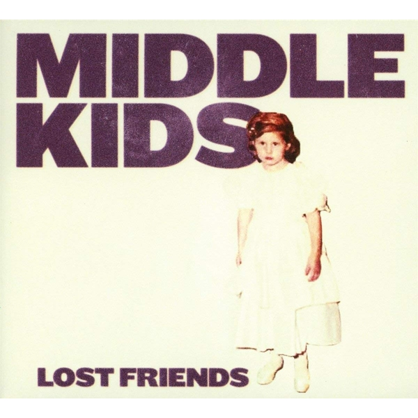 Middle Kids - Lost Friends CD