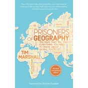 Prisoners of Geography: Ten Maps That Tell You Everything You Need to Know About Global Politics by Tim Marshall (Paperback, 2016)