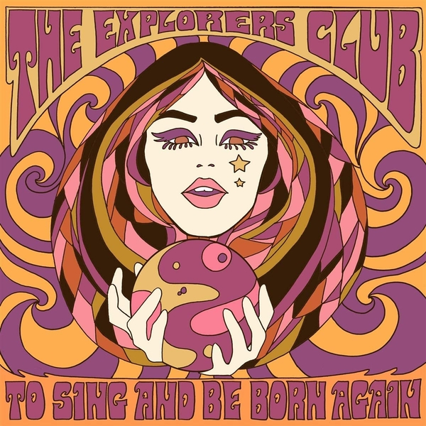 The Explorers Club ‎– To Sing And Be Born Again Vinyl